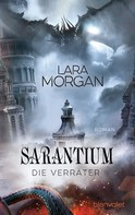 Lara Morgan: Sarantium - Die Verräter ★★★★