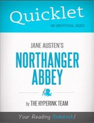 The Hyperink Team: Quicklet on Jane Austen's Northanger Abbey (CliffsNotes-like Book Summary)
