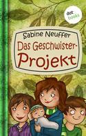 Sabine Neuffer: Neles Welt - Band 3: Das Geschwister-Projekt ★★★★★
