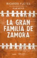 Ricardo Fletes: La gran familia de Zamora