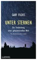 Gary Fildes: Unter Sternen