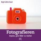 Birgit-Cathrin Duval: Fotografieren ★★★★