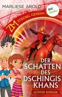 Marliese Arold: ZM - streng geheim: Achter Roman - Der Schatten des Dschingis-Khan ★★★★★