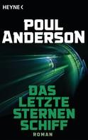 Poul Anderson: Das letzte Sternenschiff ★★★★