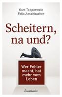 Kurt Tepperwein: Scheitern, na und? ★★★★