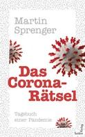 Martin Sprenger: Das Corona-Rätsel