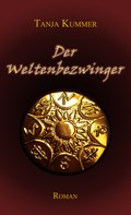Tanja Kummer: Der Weltenbezwinger ★★★★