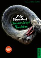 Helge Timmerberg: Timmerbergs Tierleben ★★★★