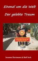Susanne Hartmann: Einmal um die Welt - Der gelebte Traum ★★★★