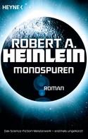 Robert A. Heinlein: Mondspuren ★★★★