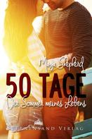 Maya Shepherd: 50 Tage: Der Sommer meines Lebens ★★★★