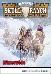 Skull-Ranch 5 - Western - Winterwölfe