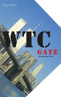 Claus Bork: WTC gate the unofficial story