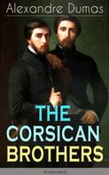Alexandre Dumas: THE CORSICAN BROTHERS (Unabridged)