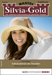 Silvia-Gold 87 - Liebesroman - Schicksalsreise ins Paradies