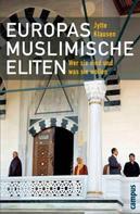 Jytte Klausen: Europas muslimische Eliten