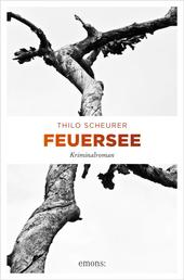 Feuersee - Kriminalroman