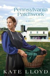 Pennsylvania Patchwork - A Novel