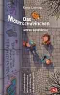 Katja Ludwig: Das Mauerschweinchen ★★★★★