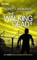 Robert Kirkman: The Walking Dead 4 ★★★★