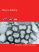 Hagen Behring: Influenza