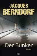 Jacques Berndorf: Der Bunker ★★★