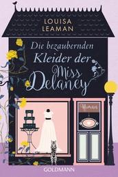 Die bezaubernden Kleider der Miss Delaney - Roman