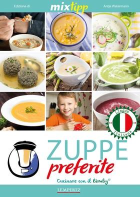 MIXtipp: Zuppe preferite (italiano)