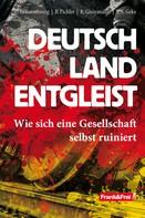 Christoph Braunschweig: Deutschland entgleist ★
