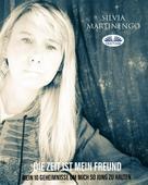 Silvia Martinengo: Die Zeit Ist Mein Freund