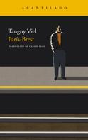 Tanguy Viel: París-Brest