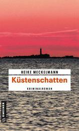 Küstenschatten - Kriminalroman