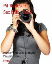 Sex hilft - Teil2 - Werden und Sein. Erotische Perspektiven