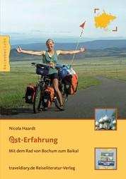 Ost-Erfahrung - Mit dem Rad von Bochum zum Baikal