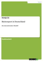 Breitensport in Deutschland - Ein internationales Modell?