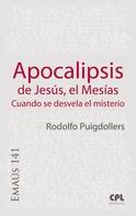 Rodolf Puigdollers Noblom: Apocalipsis de Jesús, el Mesías