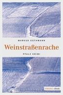Markus Guthmann: Weinstraßenrache ★★★★