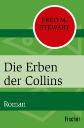 Die Erben der Collins - Roman