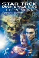 S. D.Perry: Star Trek - Deep Space Nine 8.02: Offenbarung - Buch 2 ★★★★★