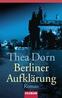 Thea Dorn: Berliner Aufklärung ★★★