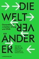 Katharina de Biasi: Die Weltveränderer