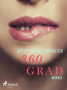 360 Grad - März (Erotische Geschichten, Band 6)