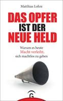 Matthias Lohre: Das Opfer ist der neue Held ★★