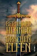 Bernhard Hennen: Drachenelfen ★★★★