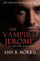 Ann B. Morris: The Vampire Jerome