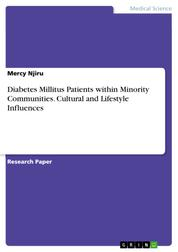 Diabetes Millitus Patients within Minority Communities. Cultural and Lifestyle Influences