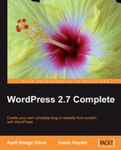 April Hodge Silver: WordPress 2.7 Complete