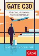 Matthew Mockridge: Gate C30 ★★★