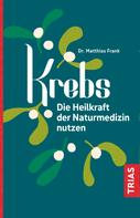 Matthias Frank: Krebs