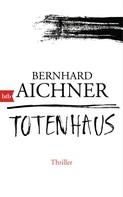 Bernhard Aichner: Totenhaus ★★★★